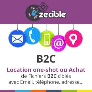 Fichiers B2C / BtoC - Email, SMS, Téléphone Fixe ou Mobile, Postal - Location ou Achat
